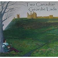 Two Canadian Geordie Lads