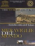Meraviglie del mondo - Antiche città dell'IslamVolume06