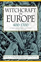 Witchcraft in Europe, 400-1700: A Documentary History (Middle Ages Series)