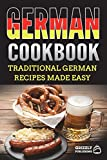 German Cookbook: Traditional German Recipes Made Easy