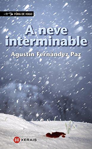 A neve interminable (Infantil E Xuvenil - Fóra De Xogo)