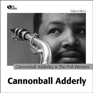 Cannonball Adderley and the Poll Winners (Original Album Plus Bonus Track)