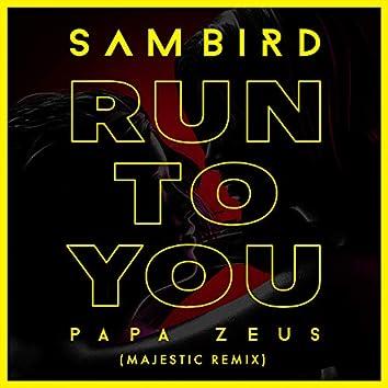 Run To You (Majestic Remix)
