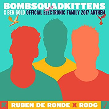 BombSquadKittens (Official Electronic Family 2017 Anthem)