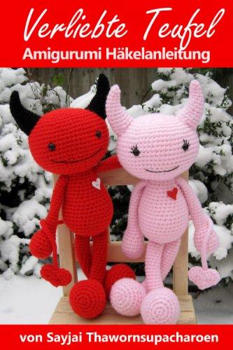 Verliebte Teufel Amigurumi Häkelanleitung (Große Puppen zum Liebhaben 5)