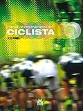 Manual de entrenamiento del ciclista (Bicolor) (Ciclismo)