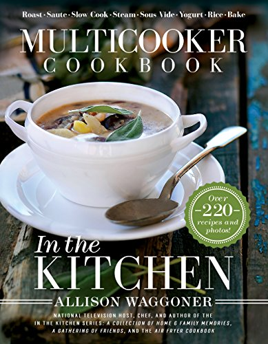 Multicooker Cookbook: In the Kitchen (English Edition)