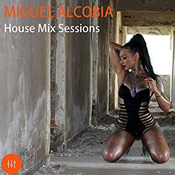 House Mix Sessions