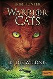 Warrior Cats. In die Wildnis: I, Band 1 - Erin Hunter