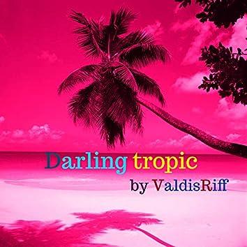 Darling Tropic