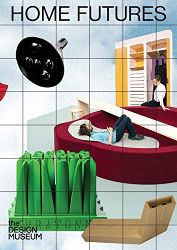 Home Futures: Living in Yesterday's Tomorrow