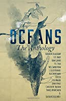 OCEANS: The Anthology 1946777412 Book Cover