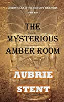 The Mysterious Amber Room (Color)
