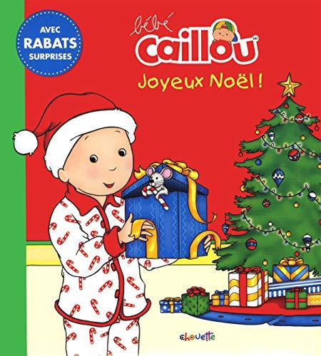 Joyeux Noël ! (Bébé Caillou)