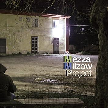 Mezza Milzow Project