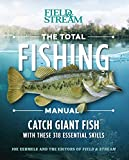 The Total Fishing Manual 317 Essential Fishing Skills