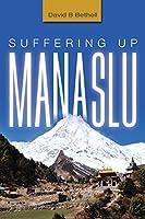 Suffering Up Manaslu