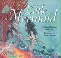 The Little Mermaid (The Classic Edition)