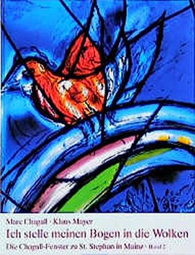 Die Chagall-Fenster zu Sankt Stephan in Mainz, 4 Bände, Band 2, Ich stelle meinen Bogen in die Wolken. Die flankierenden Mittelfenster