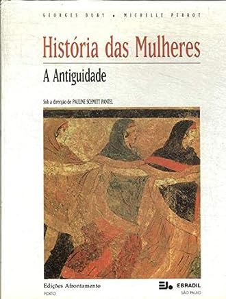 Historia Das Mulheres - V. 01 - Antiguidade