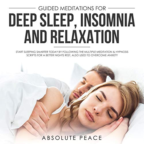 Guided Meditations for Deep Sleep, Insomnia and Relaxation audiobook cover art