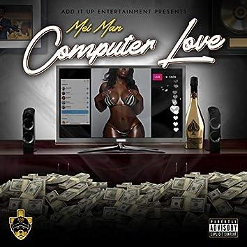 Computer Love (feat. Mel Man)