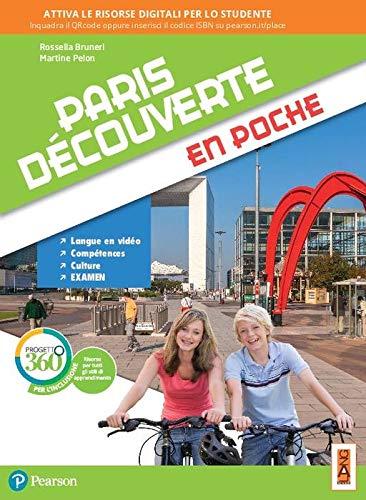Paris découverte en poche. Per la Scuola media. Con app. Con e-book. Con espansione online