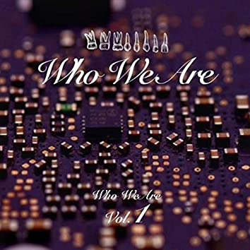 Who We Are, Vol. 01