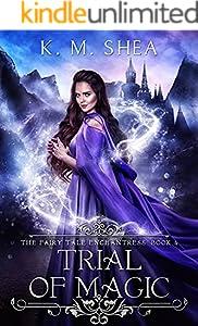 Trial of Magic (The Fairy Tale Enchantress Book 4)