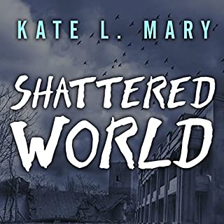 Shattered World     Broken World, Book 2              By:                                                                                                                                 Kate L. Mary                               Narrated by:                                                                                                                                 Hillary Huber                      Length: 9 hrs and 3 mins     125 ratings     Overall 4.3