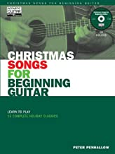 Christmas Songs for Beginning Guitar: Learn to Play 15 Complete Holiday Classics (Acoustic Guitar Magazine's Private Lessons)