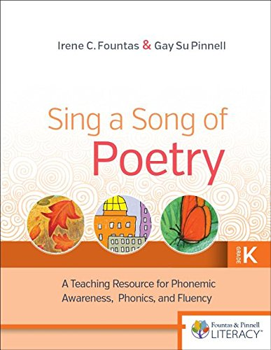 Sing a Song of Poetry, Grade K, Revised Edition: A Teaching Resource for Phonemic Awareness, Phonics and Fluency download ebooks PDF Books