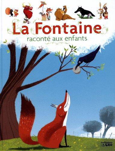 La Fontaine Raconte aux Enfants / Album Grand Format - Dès 3 ans