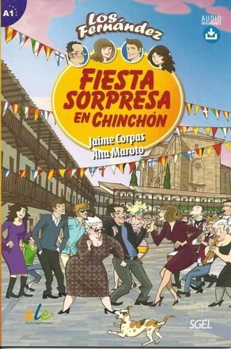 Fiesta sorpresa en Chinchón (Los Fernandez)