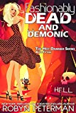 Fashionably Dead and Demonic: Book Fifteen, The Hot Damned Series (Kindle Edition)