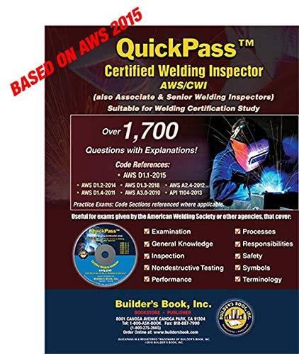 Certified Welding Inspector AWS/CWI 2015 AWS D1.1 QuickPass Study Guide