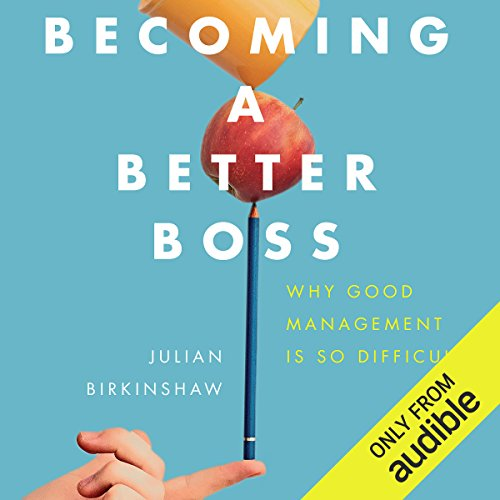 Becoming a Better Boss audiobook cover art