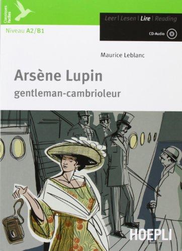 Arsène Lupin. Con CD Audio. Con espansione online [Lingua francese]