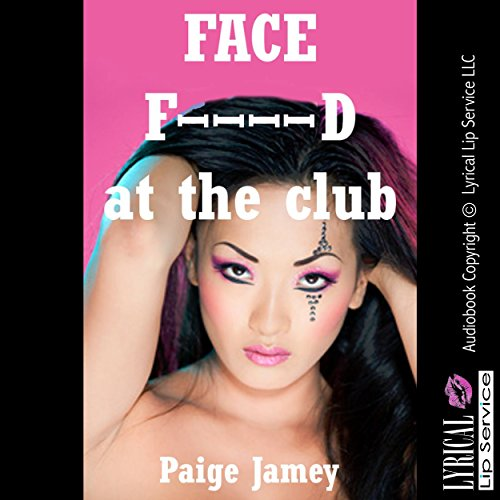 Face F--ked at the Club audiobook cover art