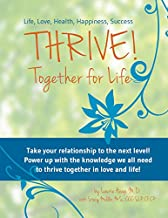 THRIVE! Together for Life