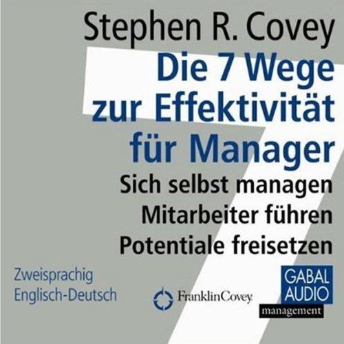 Die 7 Wege zur Effektivität für Manager cover art