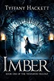 Imber: Book One of The Thanatos Trilogy