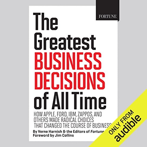The Greatest Business Decisions of All Time     How Apple, Ford, IBM, Zappos, and Others Made Radical Choices That Changed the Course of Business.              Autor:                                                                                                                                 Verne Harnish,                                                                                        Editors of Fortune,                                                                                        Jim Collins (foreword)                               Sprecher:                                                                                                                                 Peter Ganim                      Spieldauer: 4 Std. und 58 Min.     3 Bewertungen     Gesamt 3,7