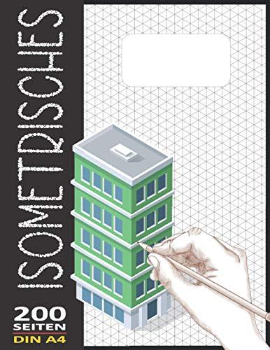 Isometriepapier A4 Isometrisches Zeichnen | Isometrie 3D-Zeichenblock | Dreiecknetzpapier Notizbuch 200 Sleiten: Architektur Geschenk Notizbuch Zeichen Technik Isometrieblock N°71