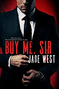Buy Me Sir by [Jade West, John Hudspith]