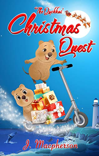 The Quokkas' Christmas Quest: (a Christmas adventure for ages 8+) (Rotto! Book 4)
