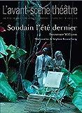 Soudain l'Ete Dernier. - Avant-Scène Théâtre - 19/04/2017