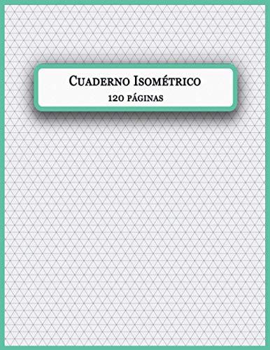 Cuaderno Isométrico: Cuaderno de páginas isométrico para dibujo en 3D. plantilla vectorial gris para un dibujo técnico preciso. Patrón geométrico ... entre las guías es de 5 mm. Tamaño A4.