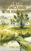 Ghosts & Legends of Lincolnshire & The Fen Country