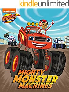Mighty Monster Machines (Blaze and the Monster Machines)